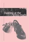 Dancing at the Crossroads cover image