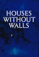 Houses Without Walls cover