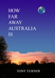 How Far Away Is Australia? cover