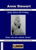 Only Here till Friday cover