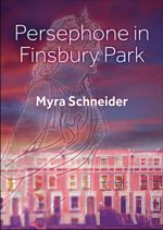 Persephone in Finsbury Park, cover
